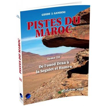 Pistes du maroc Tome 3